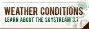 Weather Conditions - Learn about the Skystream 3.7