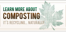 Learn More About Composting - It's Recycling...Naturally